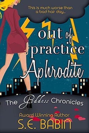 Out of Practice Aphrodite by S.E. Babin