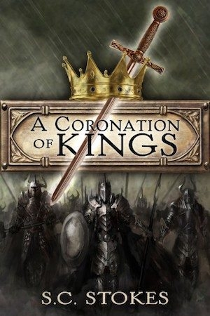 A Coronation of Kings by S.C. Stokes