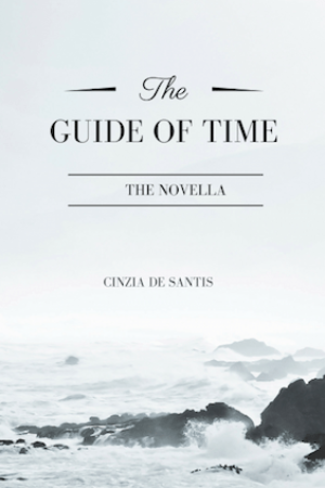 The Guide of Time by Cinzia De Santis