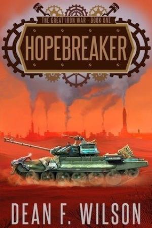 Hopebreaker by Dean Wilson