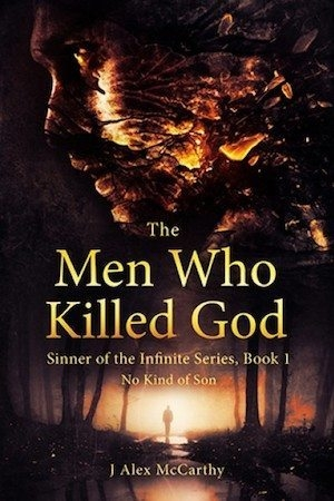 The Men Who Killed God by J Alex McCarthy