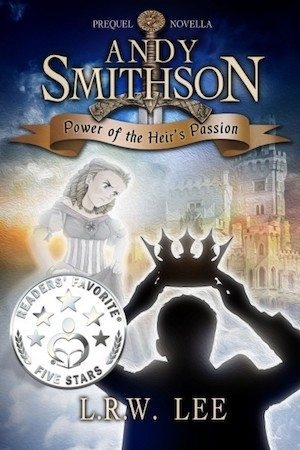 Power of the Heir's Passion by LRW Lee