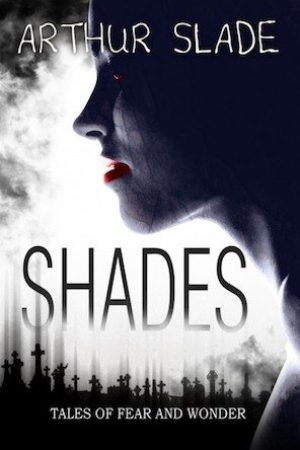Shades by Arthur Slade