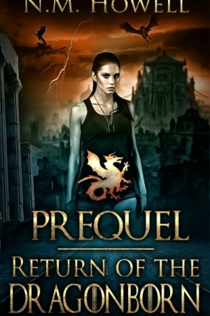 Return of the Dragonborn Prequel by N.M. Howell
