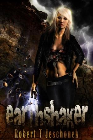 Earthshaker by Robert Jeschonek